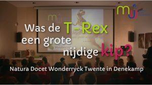 MJU Collegevideo |  Was de T.rex een grote nijdige kip?